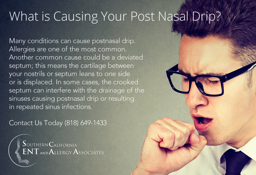 What is Causing Your Post Nasal Drip? | Glendale, Los